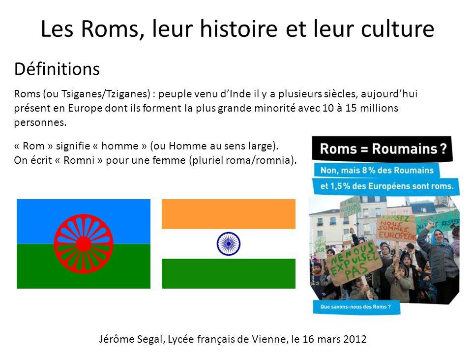 Les Roms, leur histoire et leur culture