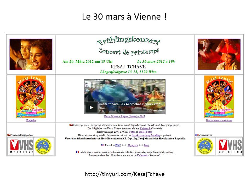 Le 30 mars à Vienne ! http://tinyurl.com/KesajTchave