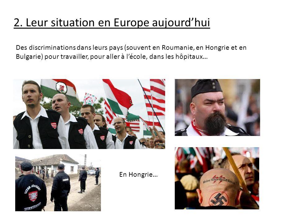 2. Leur situation en Europe aujourd'hui