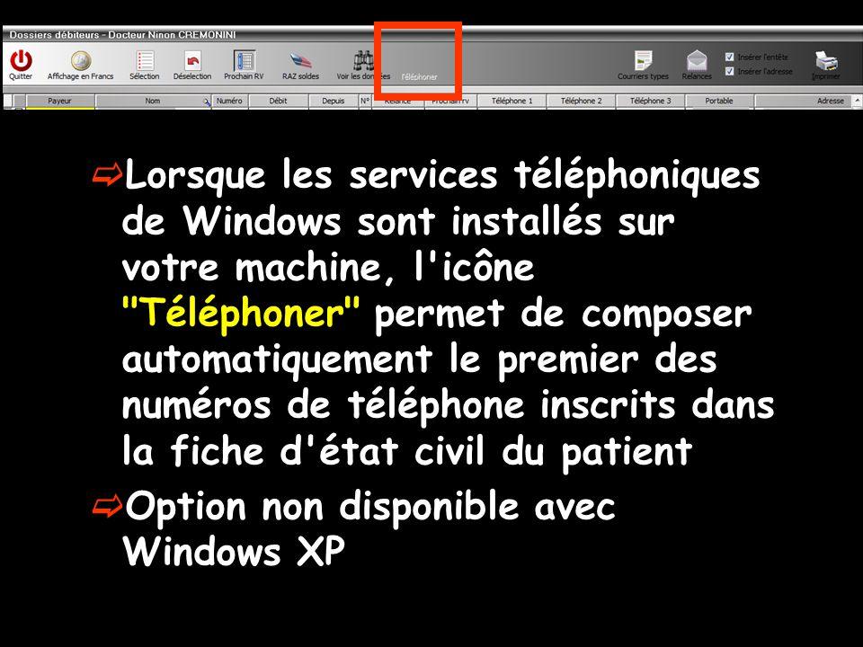 Lorsque les services téléphoniques de Windows sont installés sur votre machine, l icône Téléphoner permet de composer automatiquement le premier des numéros de téléphone inscrits dans la fiche d état civil du patient