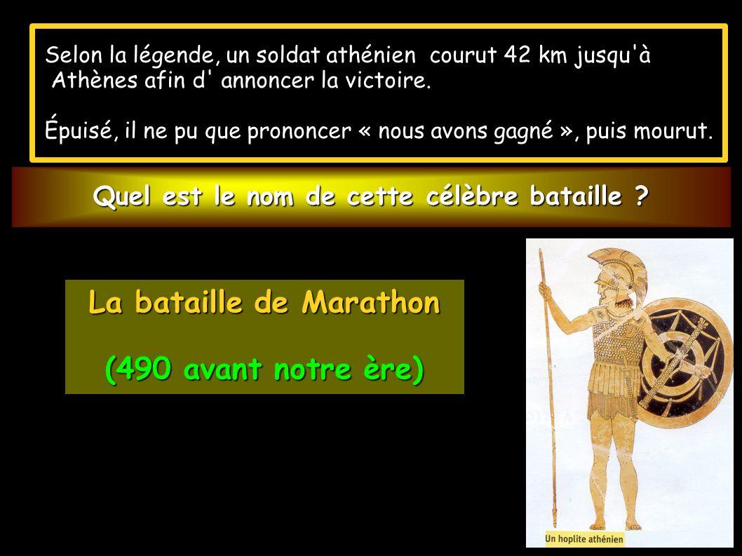 Quel est le nom de cette célèbre bataille La bataille de Marathon