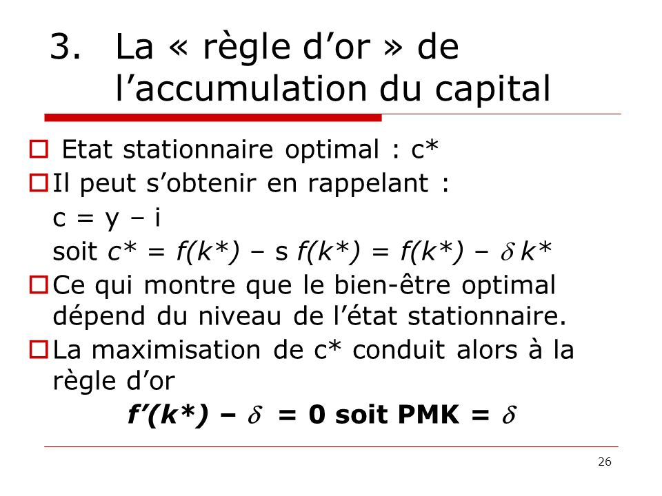 3. La « règle d'or » de l'accumulation du capital