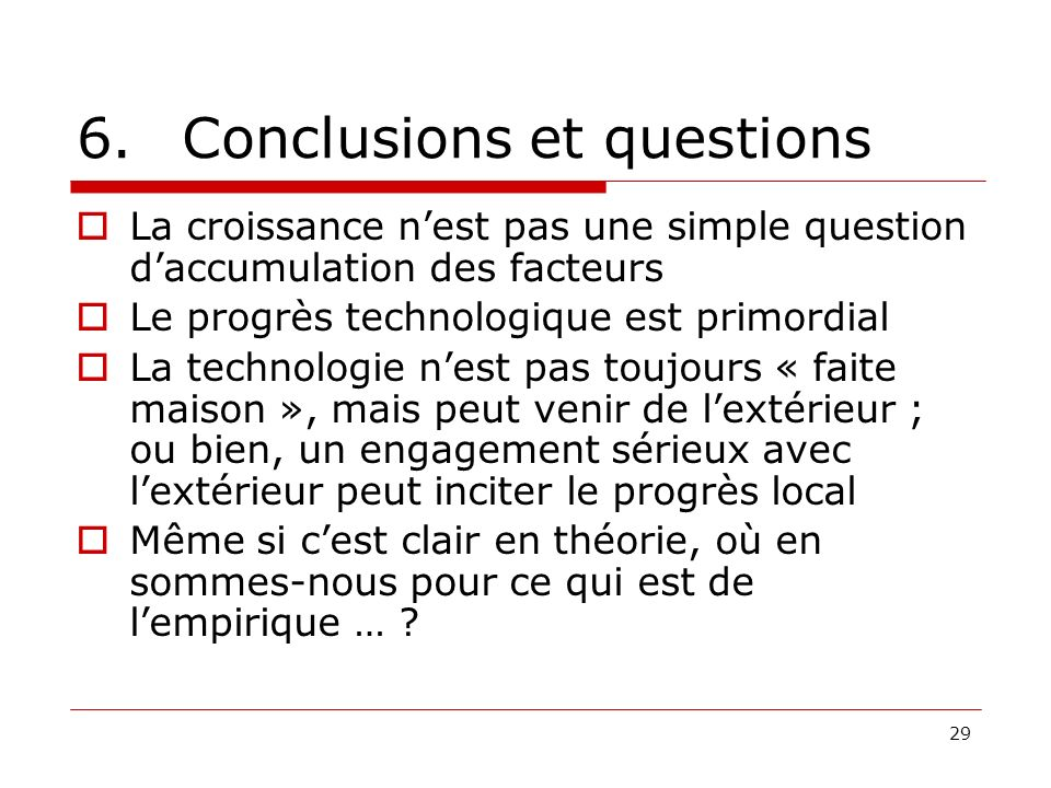6. Conclusions et questions