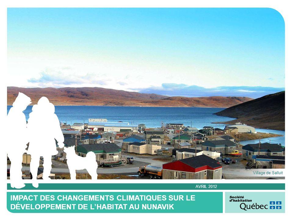 Elle est présente au Nunavik depuis plus de 30 ans.