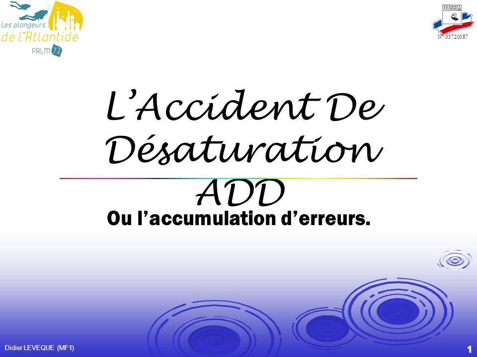 L'Accident De Désaturation ADD