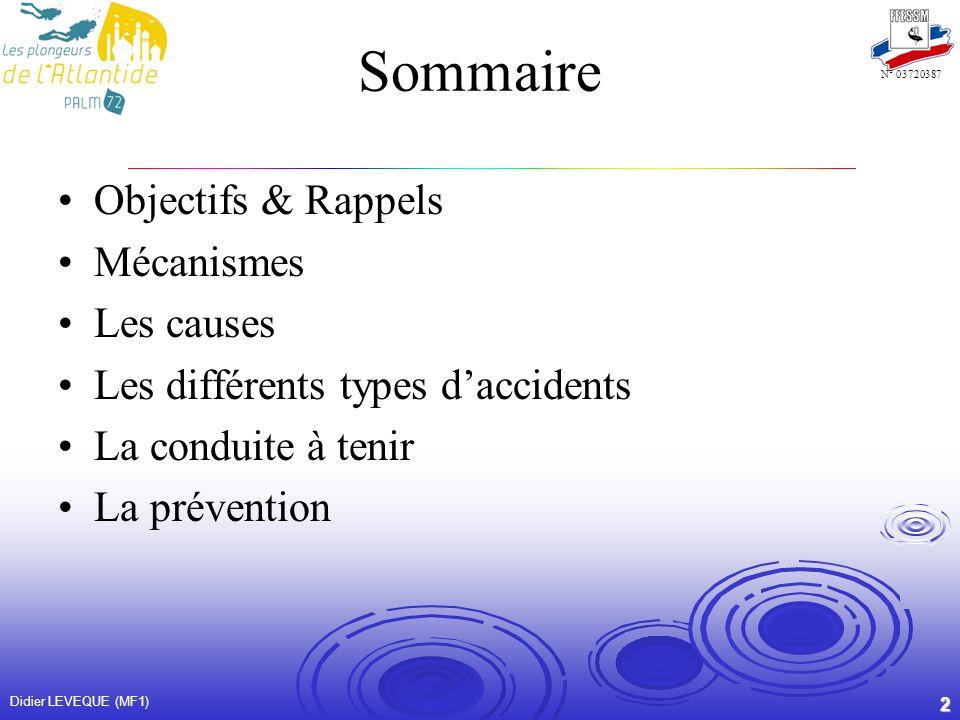 Sommaire Objectifs & Rappels Mécanismes Les causes