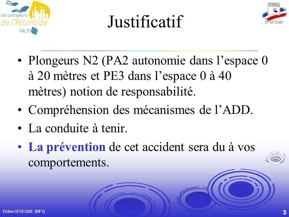 Justificatif Plongeurs N2 (PA2 autonomie dans l'espace 0 à 20 mètres et PE3 dans l'espace 0 à 40 mètres) notion de responsabilité.