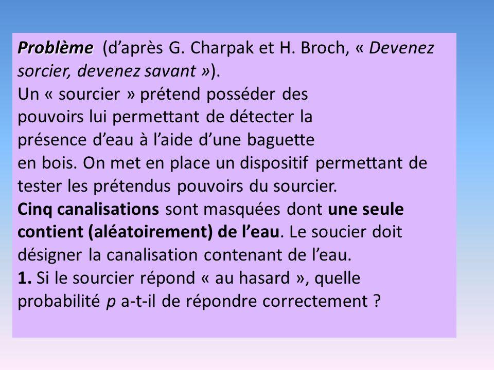 Problème (d'après G. Charpak et H
