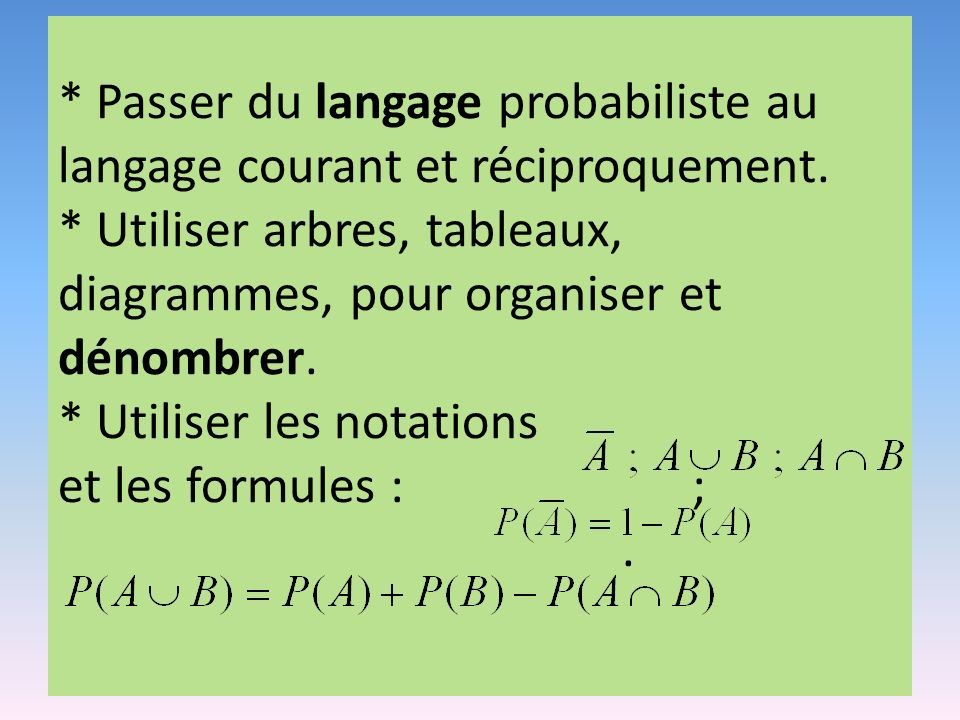 Passer du langage probabiliste au langage courant et réciproquement