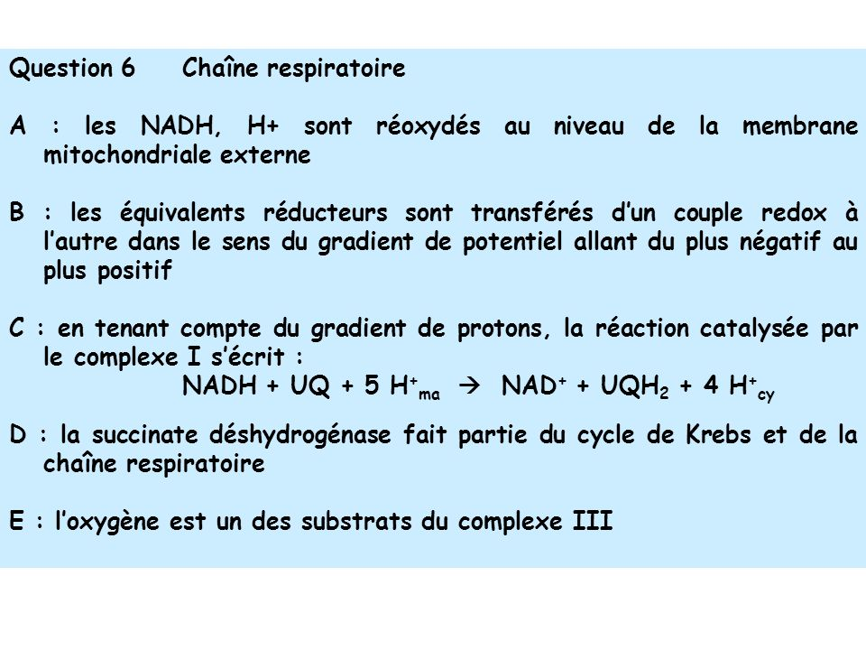 Question 6 Chaîne respiratoire