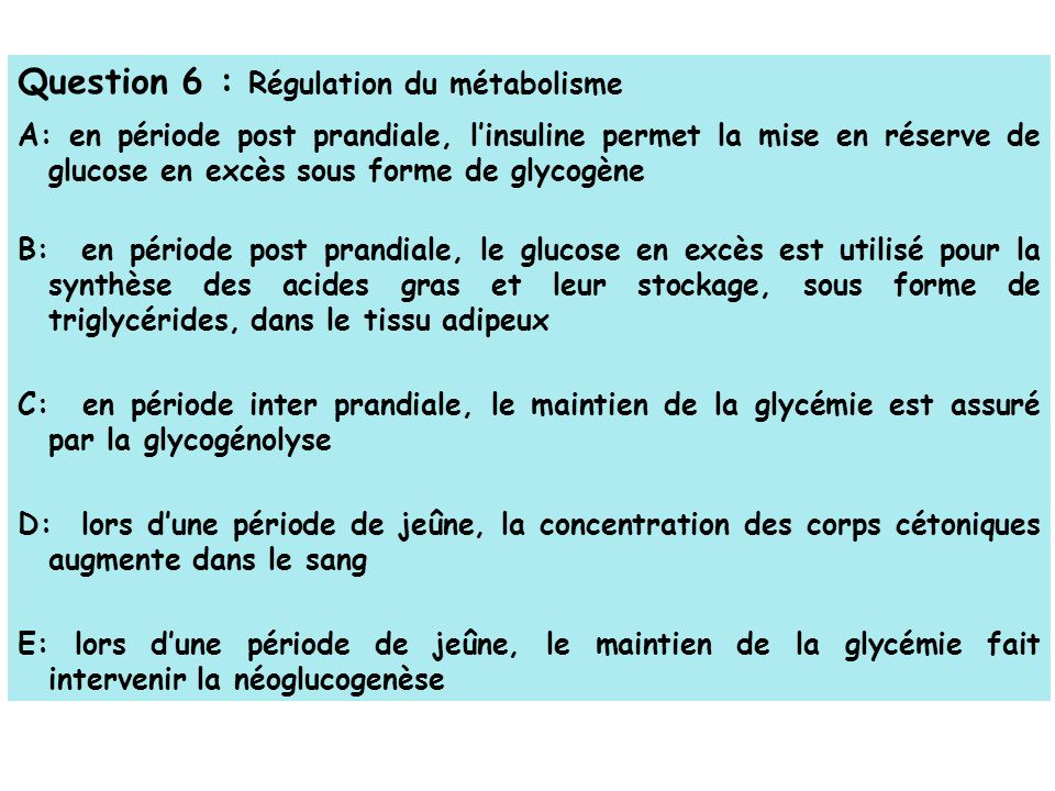 Question 6 : Régulation du métabolisme