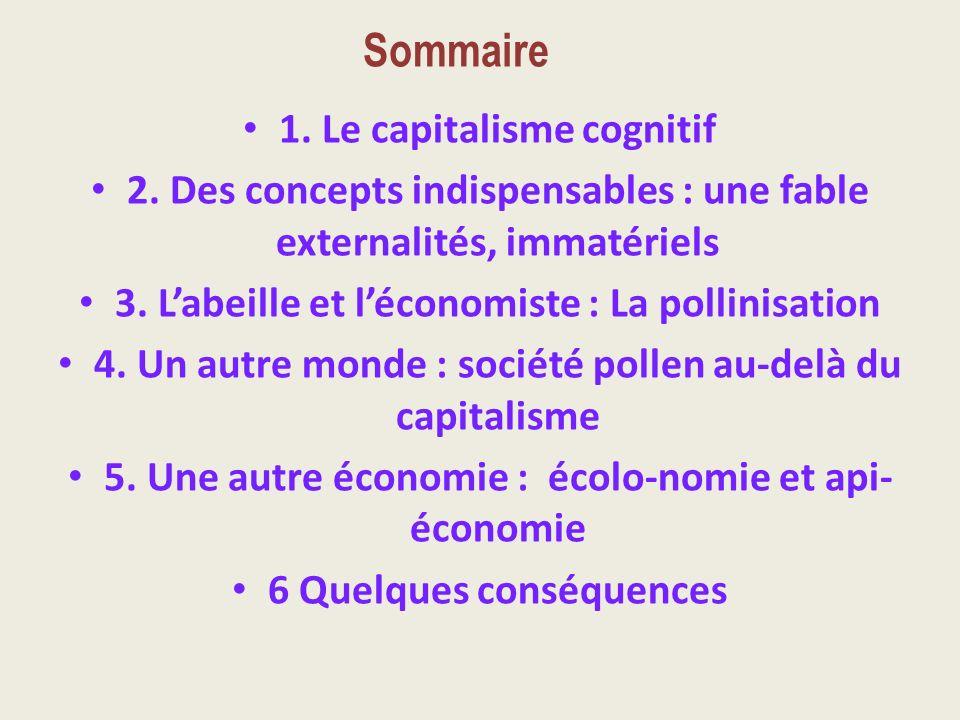 Sommaire 1. Le capitalisme cognitif