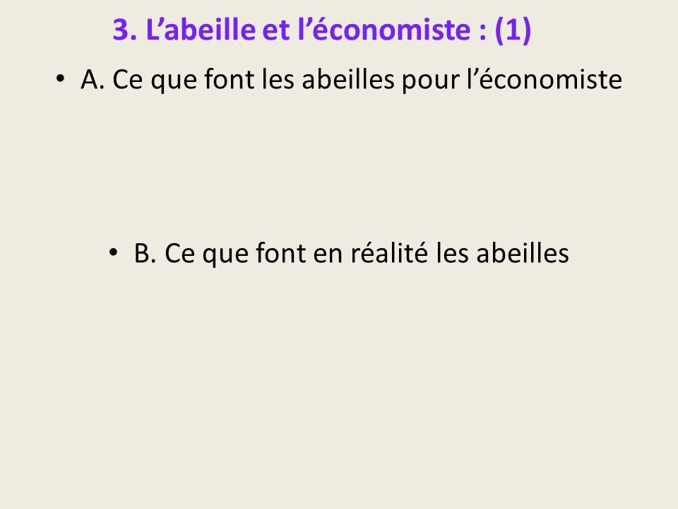 3. L'abeille et l'économiste : (1)