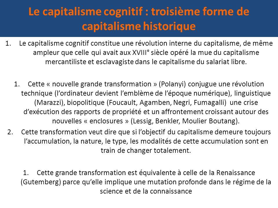 Le capitalisme cognitif : troisième forme de capitalisme historique