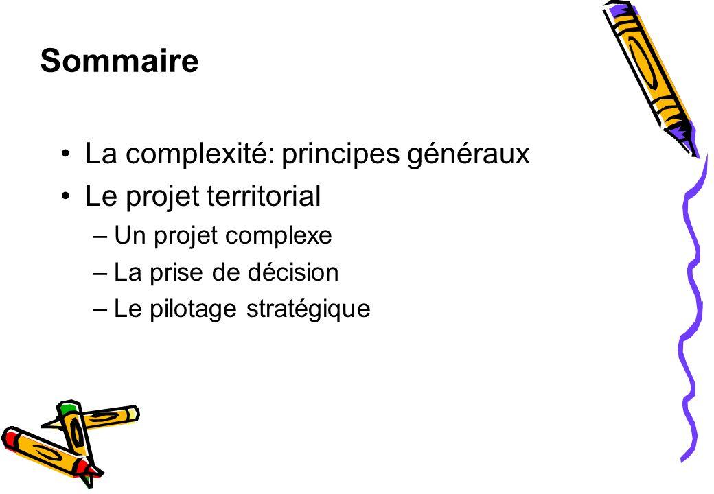Sommaire La complexité: principes généraux Le projet territorial