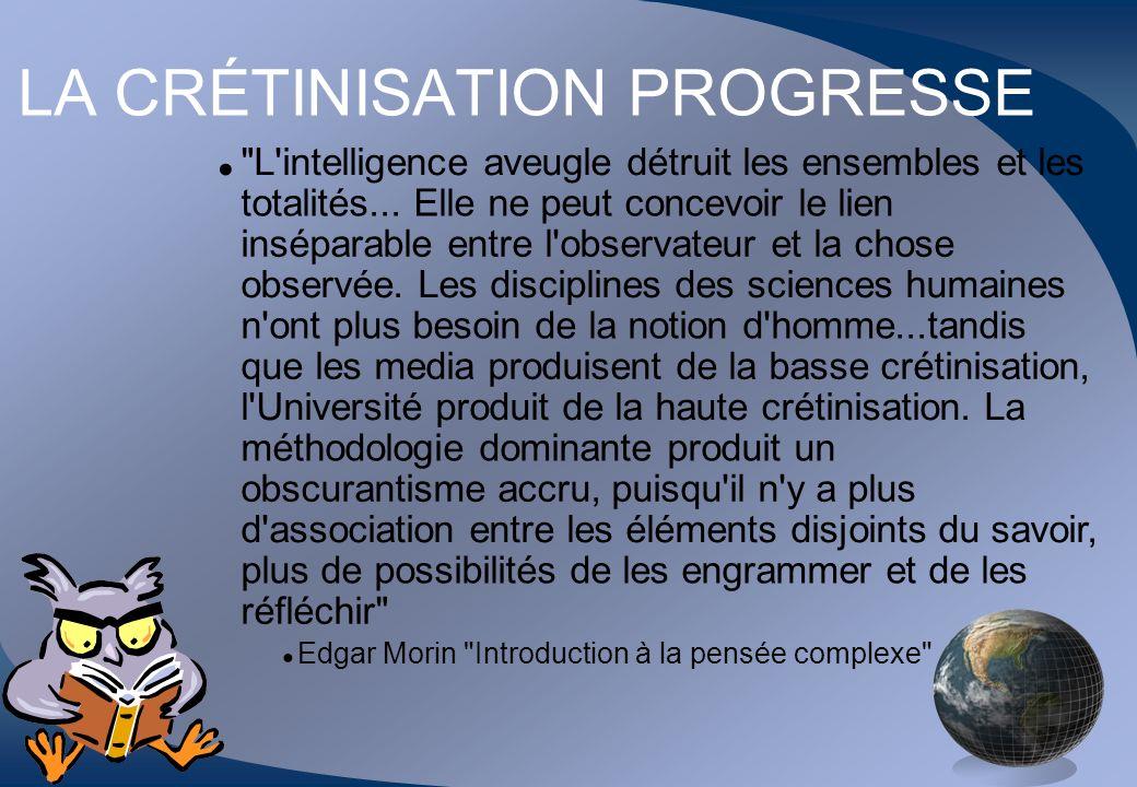 LA CRÉTINISATION PROGRESSE