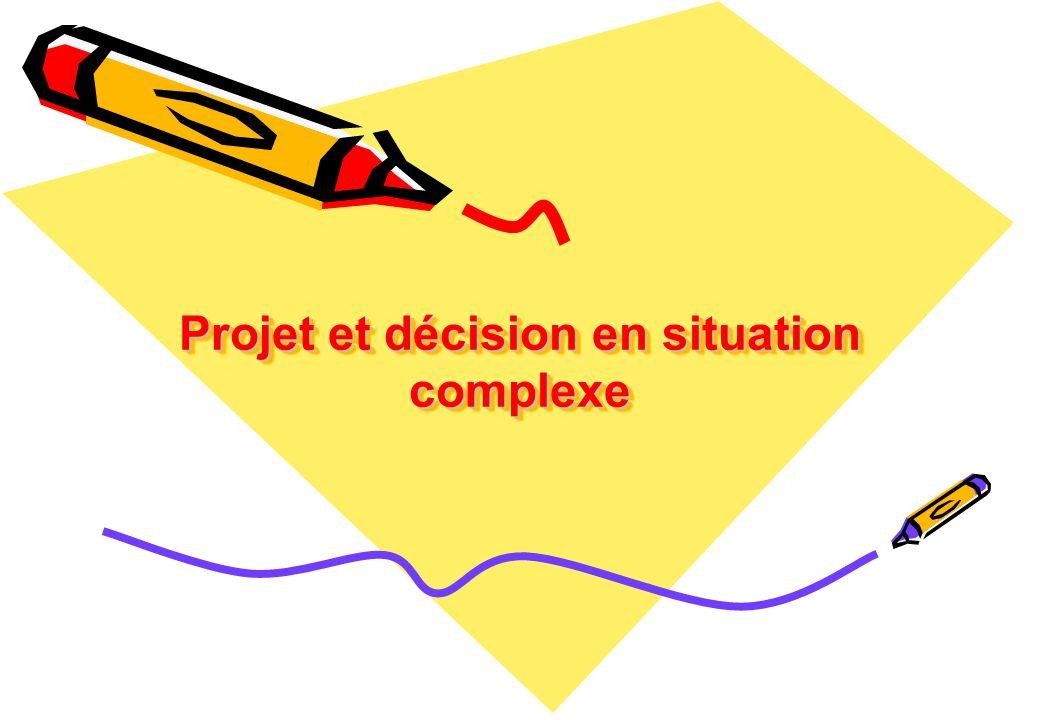 Projet et décision en situation complexe
