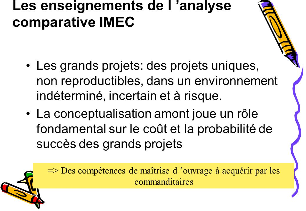Les enseignements de l 'analyse comparative IMEC