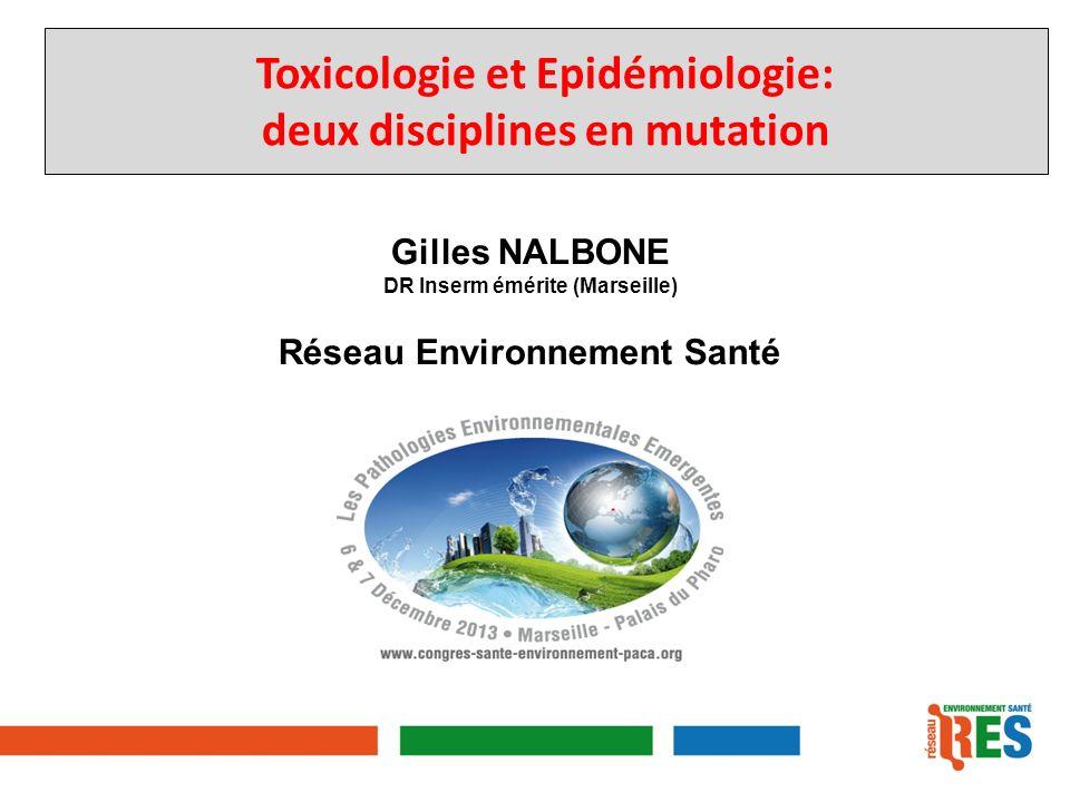 Toxicologie et Epidémiologie: deux disciplines en mutation