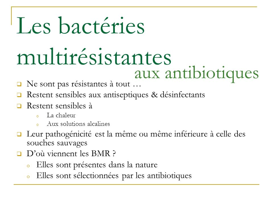Les bactéries multirésistantes