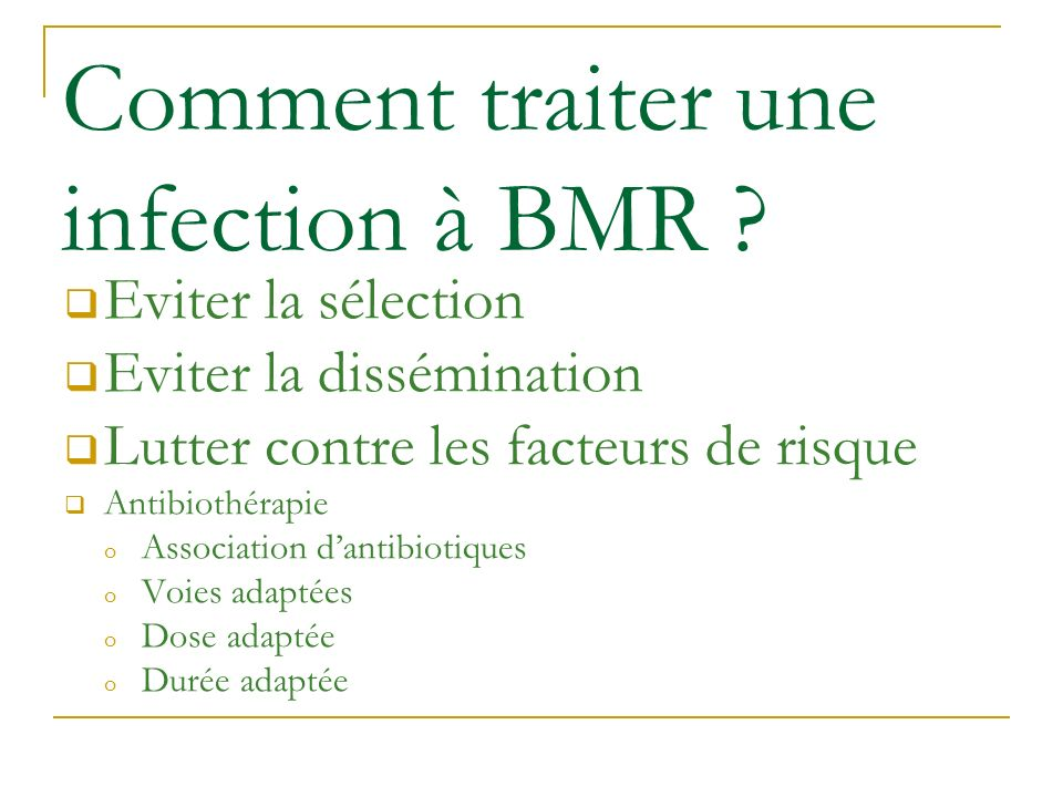 Comment traiter une infection à BMR