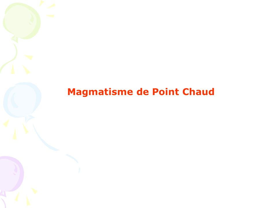 Magmatisme de Point Chaud