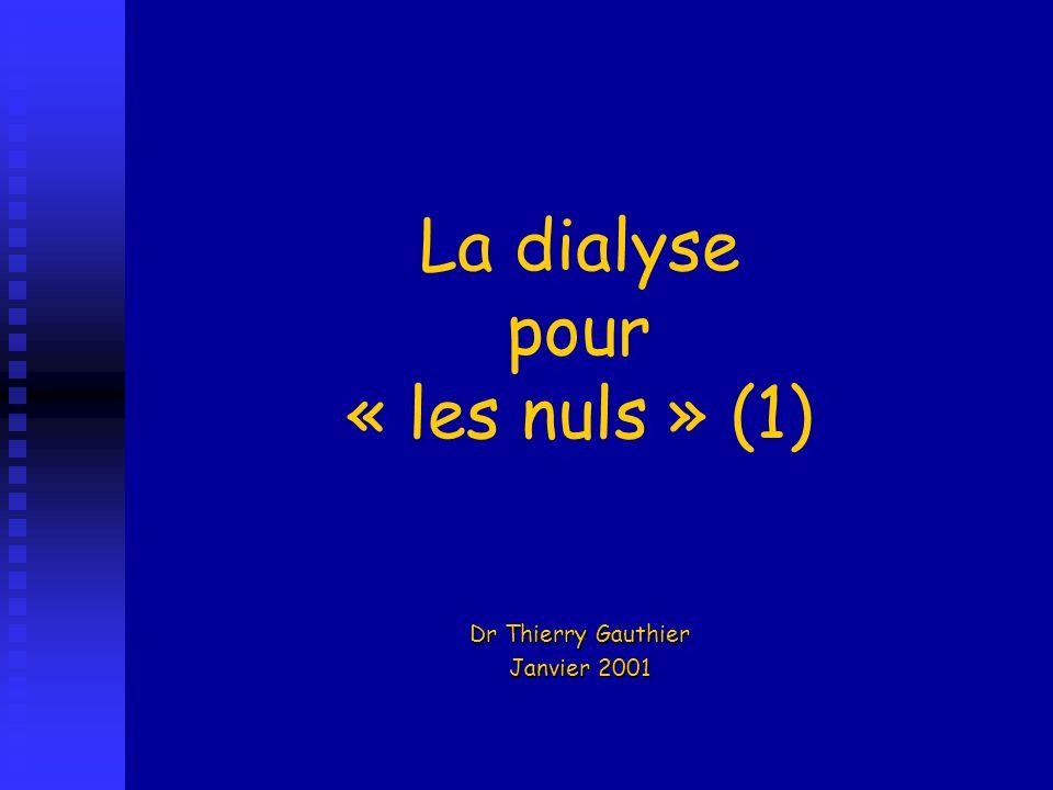 La dialyse pour « les nuls » (1)
