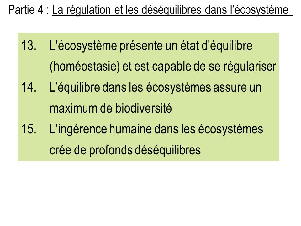 L'équilibre dans les écosystèmes assure un maximum de biodiversité