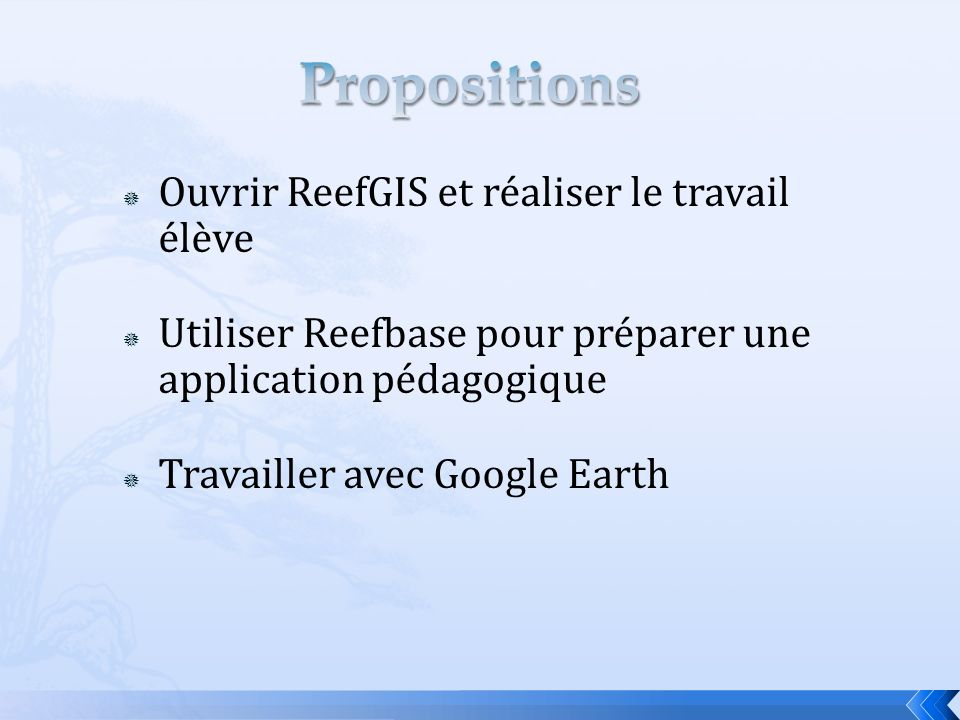 Propositions Ouvrir ReefGIS et réaliser le travail élève