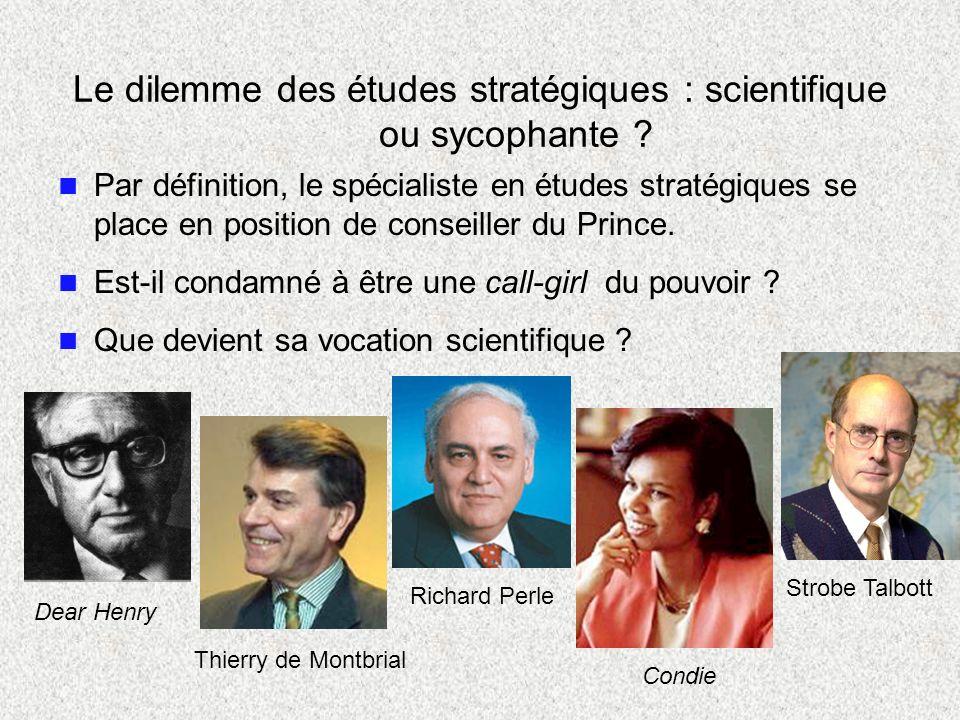 Le dilemme des études stratégiques : scientifique ou sycophante
