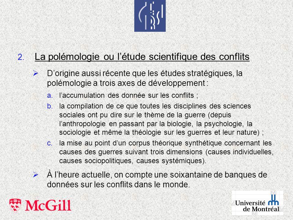 La polémologie ou l'étude scientifique des conflits