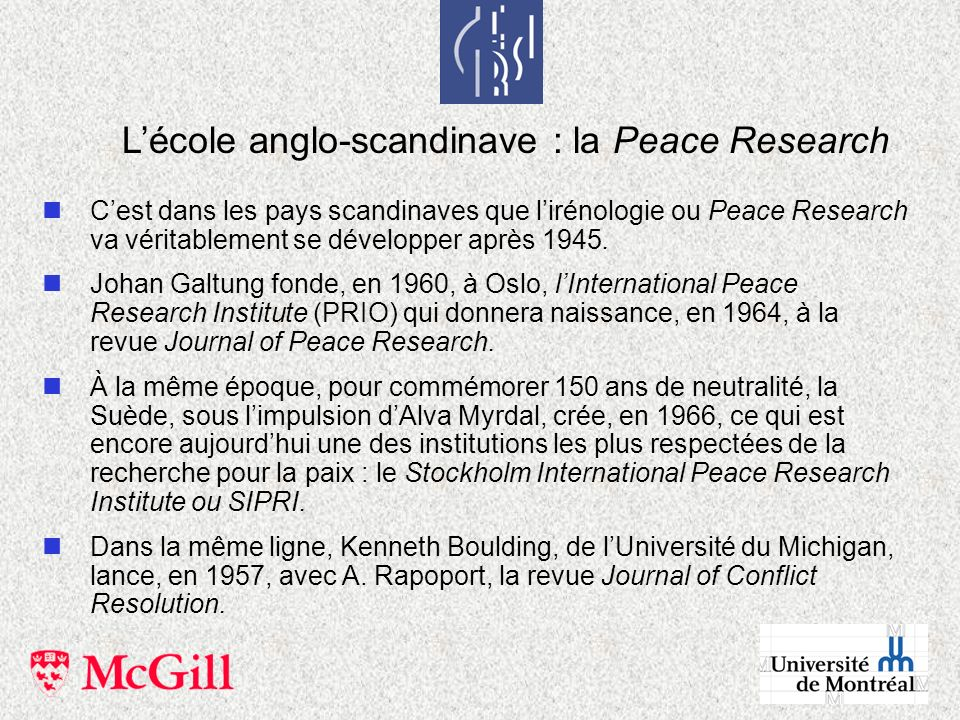 L'école anglo-scandinave : la Peace Research