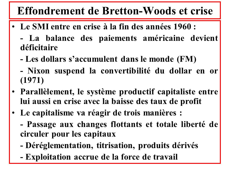 Effondrement de Bretton-Woods et crise