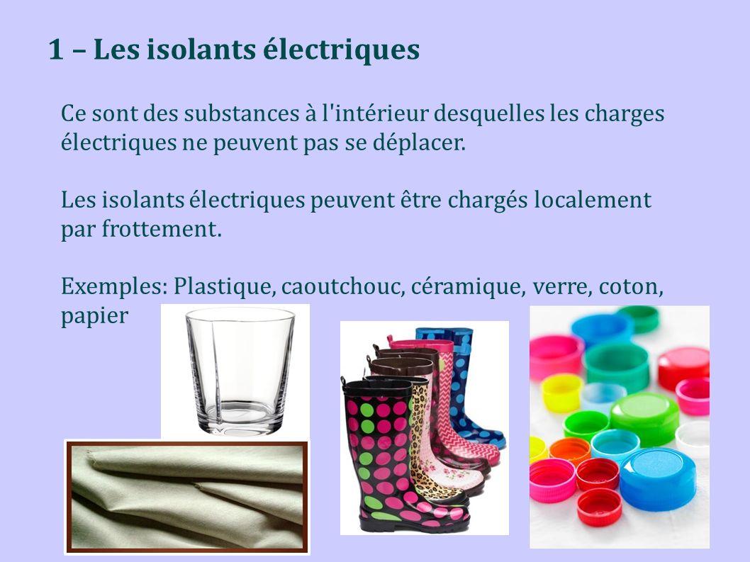 1 – Les isolants électriques