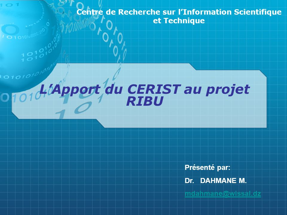 L'Apport du CERIST au projet RIBU