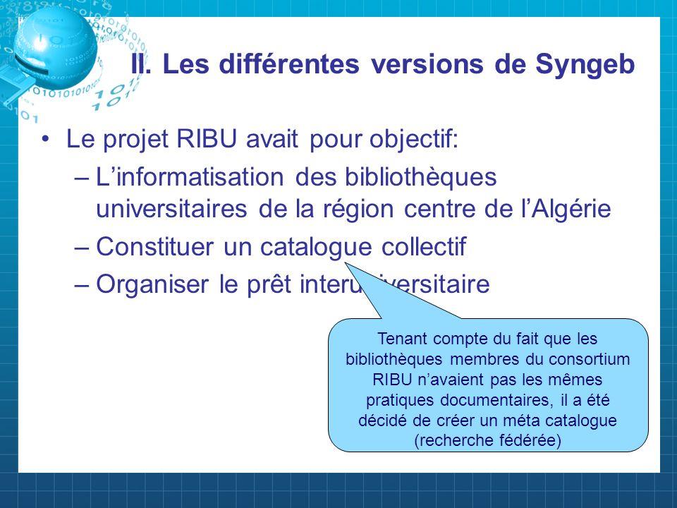 II. Les différentes versions de Syngeb