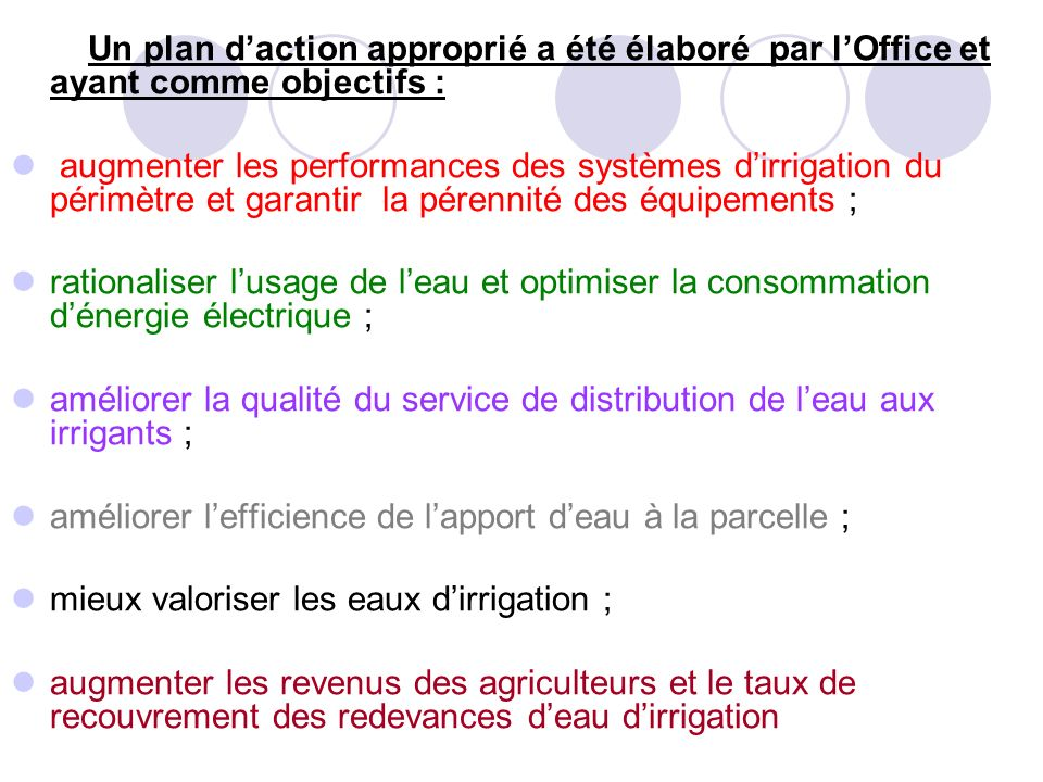 Un plan d'action approprié a été élaboré par l'Office et ayant comme objectifs :