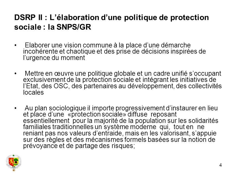 DSRP II : L'élaboration d'une politique de protection sociale : la SNPS/GR