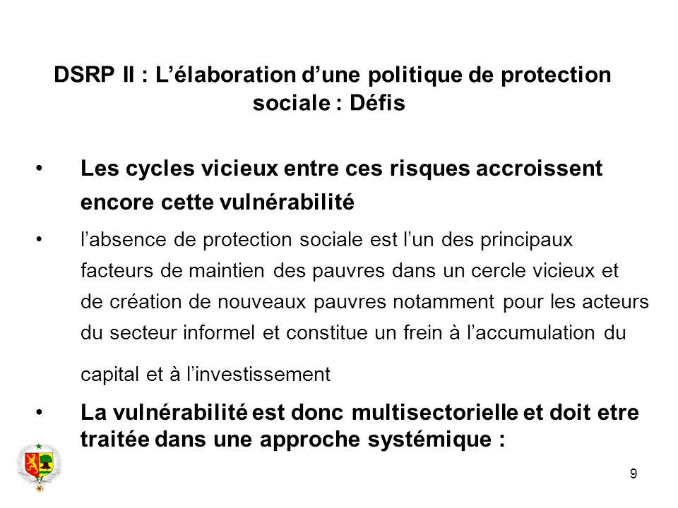 DSRP II : L'élaboration d'une politique de protection sociale : Défis