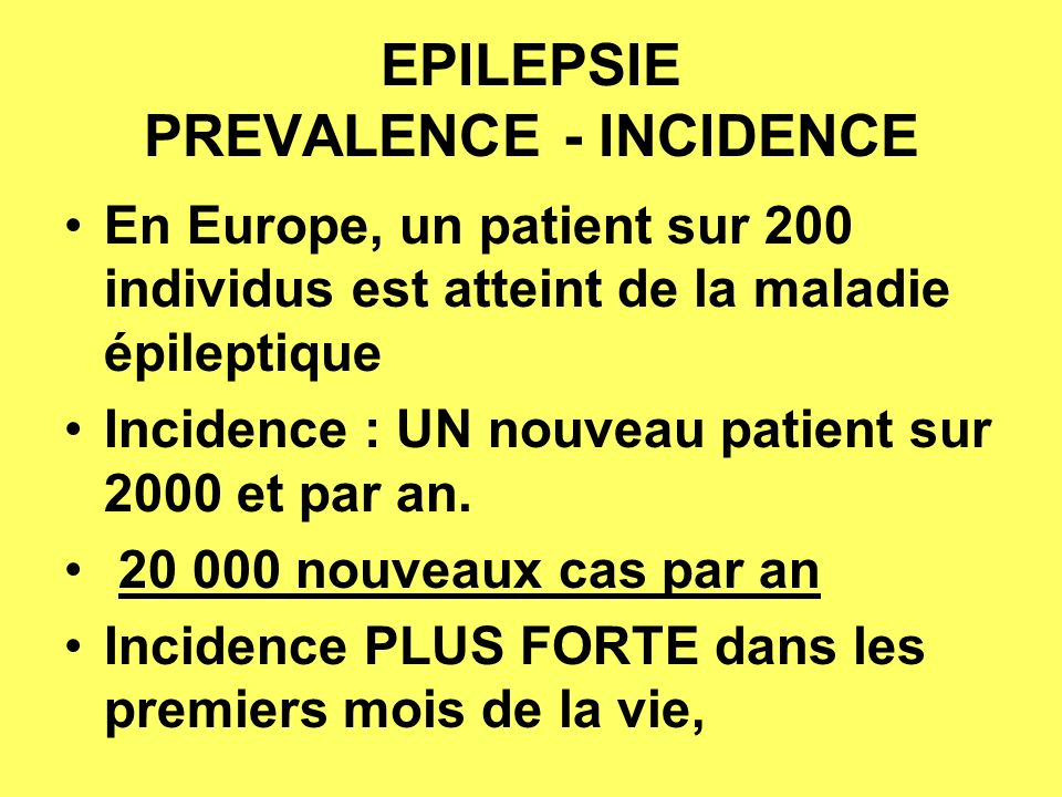 EPILEPSIE PREVALENCE - INCIDENCE