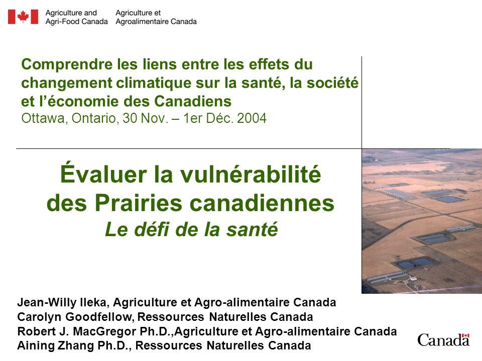 Évaluer la vulnérabilité des Prairies canadiennes Le défi de la santé