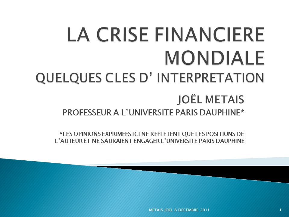 LA CRISE FINANCIERE MONDIALE QUELQUES CLES D' INTERPRETATION