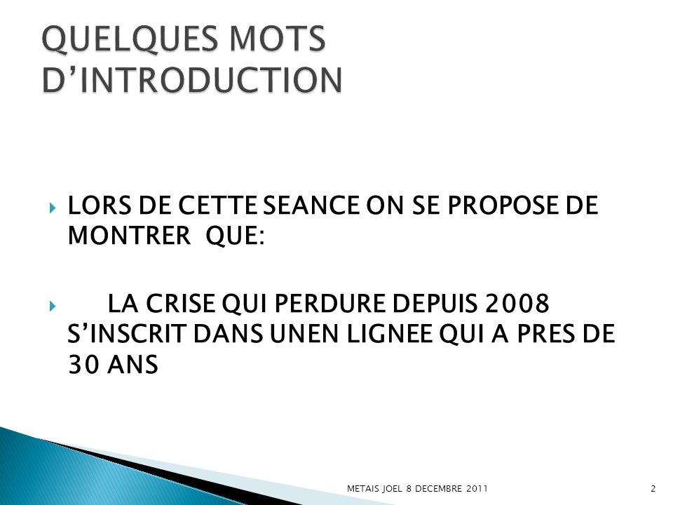 QUELQUES MOTS D'INTRODUCTION