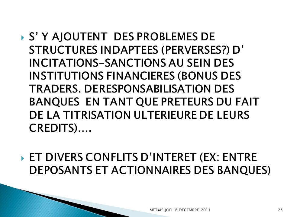 S' Y AJOUTENT DES PROBLEMES DE STRUCTURES INDAPTEES (PERVERSES