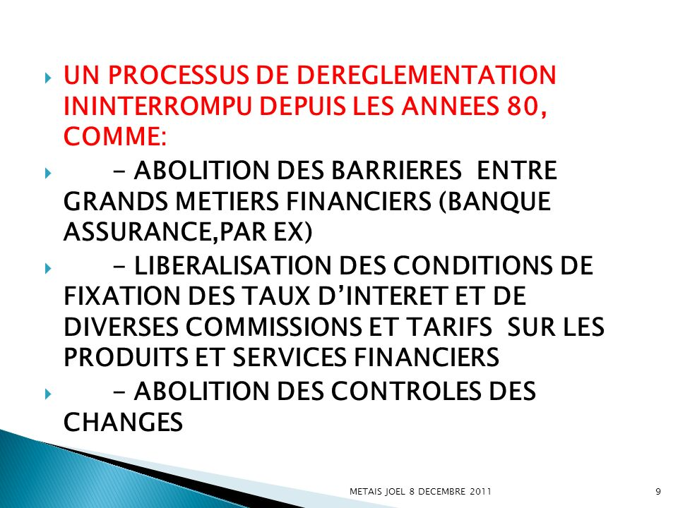 - ABOLITION DES CONTROLES DES CHANGES