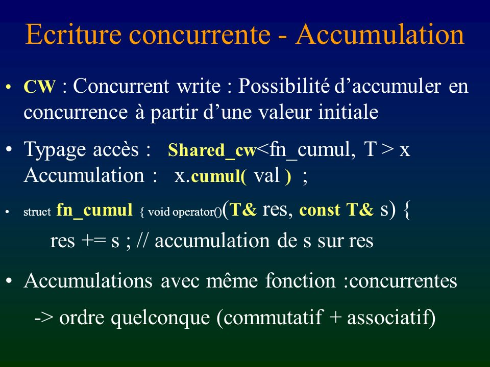 Ecriture concurrente - Accumulation
