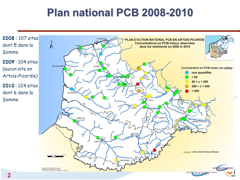 Plan national PCB 2008-2010 2008 : 107 sites dont 5 dans la Somme