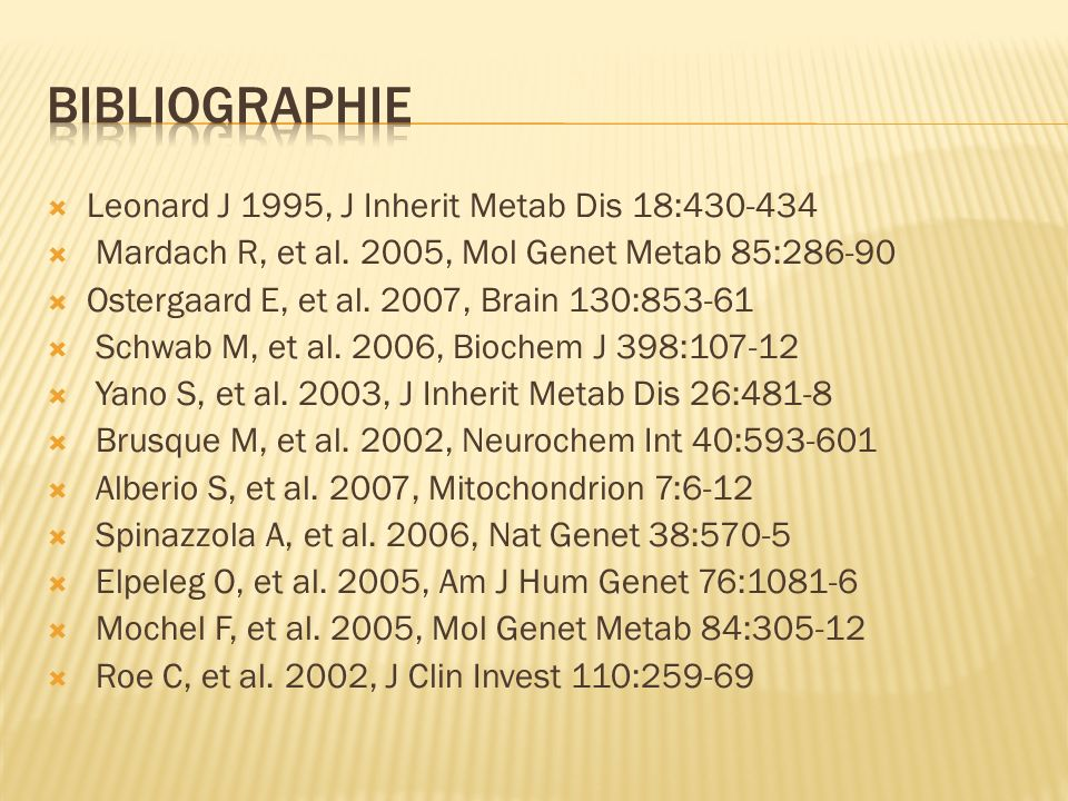Bibliographie Leonard J 1995, J Inherit Metab Dis 18:430-434
