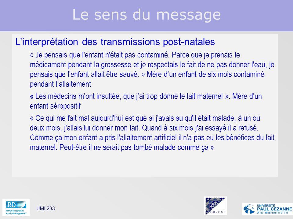 Le sens du message L'interprétation des transmissions post-natales