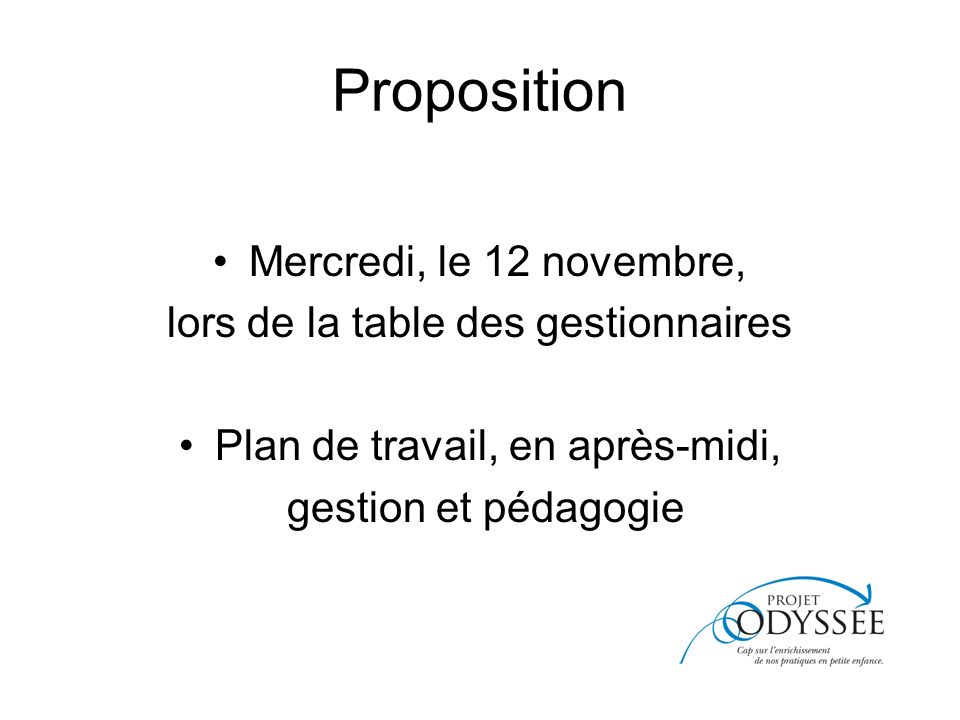 Proposition Mercredi, le 12 novembre,